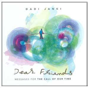 Dear Friends - Messages for The Call of Our Time